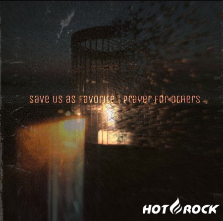 Save Us As Favorite — Prayer For Others (Single) (2020)